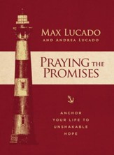 Praying the Promises: Anchor Your Life to Unshakable Hope - eBook