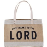 Give Thanks to the Lord Market Tote
