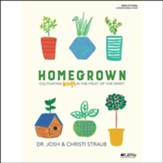 Homegrown: Cultivating Kids in the Fruit of the Spirit, Bible Study Book