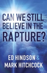 Can We Still Believe in the Rapture? - eBook
