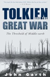Tolkien and the Great War: The Threshold of Middle-earth - eBook