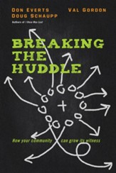 Breaking the Huddle: How Your Community Can Grow Its Witness - eBook