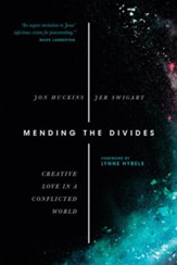 Mending the Divides: Creative Love in a Conflicted World - eBook