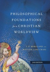 Philosophical Foundations for a Christian Worldview / Revised - eBook