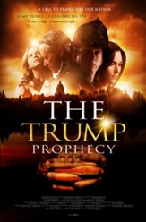 The Trump Prophecy [Streaming Video Purchase]