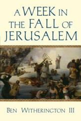 A Week in the Fall of Jerusalem - eBook