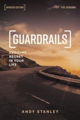 Guardrails Study Guide, Updated Edition: Avoiding Regret in Your Life - eBook