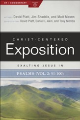 Exalting Jesus in Psalms, Volume 2: Psalms 51-100