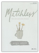 Matchless, Bible Study Book