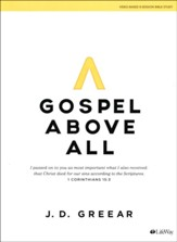 Gospel Above All, Bible Study Book