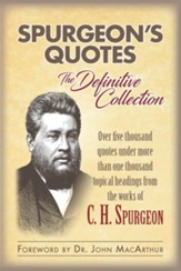 Spurgeon's Quotes: The Definitive Collection
