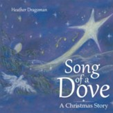 Song of a Dove: A Christmas Story - eBook