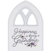 Happiness Is Being A Grandma Plaque, Window