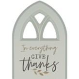 In Everything Give Thanks Plaque, Window