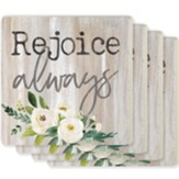 Rejoice Always Coasters, Set of 4