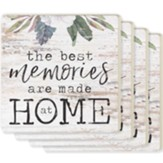 The Best Memories Are Made At Home Coasters, Set of 4