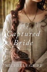 The Captured Bride: Daughters of the Mayflower - book 3 - eBook