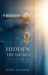 Hidden Treasures: Finding Hope at the End of the Journey - eBook