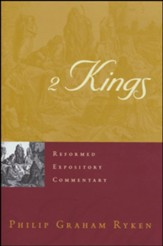 2 Kings: Reformed Expository Commentary [REC]