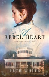 A Rebel Heart (Daughtry House Book #1) - eBook