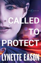 Called to Protect (Blue Justice Book #2) - eBook