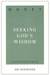 Money: Seeking God's Wisdom