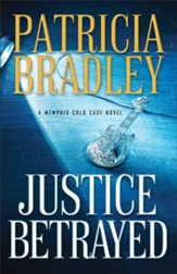 Justice Betrayed (A Memphis Cold Case Novel Book #3) - eBook