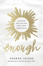 Enough: Silencing the Lies That Steal Your Confidence - eBook