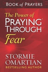 The Power of Praying Through Fear Book of Prayers - eBook
