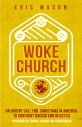Woke Church: Regaining Our Prophetic Voice on Issues of Racial Injustice - eBook