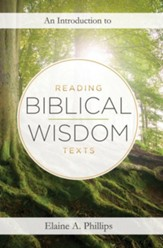 An Introduction to Reading Biblical Wisdom Texts - eBook