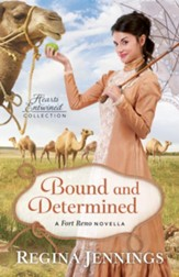 Bound and Determined (Hearts Entwined Collection): A Fort Reno Novella - eBook