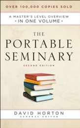 The Portable Seminary: A Master's Level Overview in One Volume - eBook