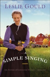 A Simple Singing (The Sisters of Lancaster County Book #2) - eBook