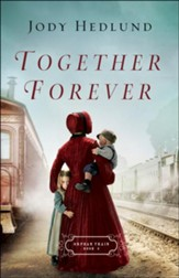 Together Forever (Orphan Train Book #2) - eBook