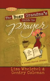 The Busy Grandma's Guide to Prayer: A Guided Prayer Journal - eBook