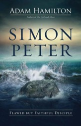 Simon Peter: Flawed but Faithful Disciple - eBook