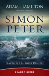 Simon Peter Leader Guide: Flawed but Faithful Disciple - eBook