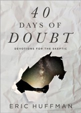 40 Days of Doubt: Devotions for the Skeptic - eBook