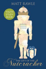 The Gift of the Nutcracker Youth Study Book - eBook