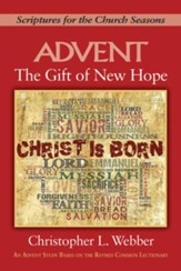 The Gift of New Hope [Large Print]: Scriptures for the Church Seasons - eBook
