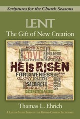 The Gift of New Creation [Large Print]: Scriptures for the Church Seasons - eBook