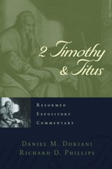 2 Timothy & Titus: Reformed Expository Commentary [REC]