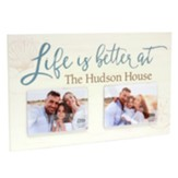 Personalized, Photo Frame, Life Is Better At