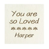 Personalized, Faux Wood Small Sign, You Are Loved,White