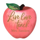 Personalized, Apple Shape Sign, Live Love Teach