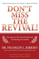 Don't Miss The Revival!: Messages for Revival and Spiritual Awakening from Isaiah - eBook