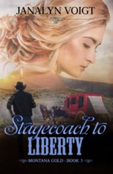 Stagecoach to Liberty, Montana Gold #3