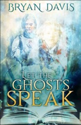 Let the Ghosts Speak
