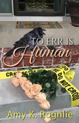 To Err is Human, Short Creek Mysteries #3